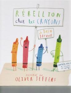 Livre Rebellion chez les crayons